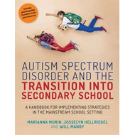 Autism Spectrum Disorder and the Transition into Secondary S (BOK)