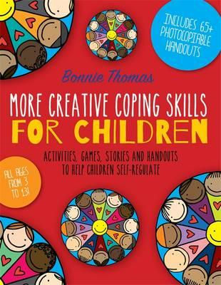 More Creative Coping Skills for Children (BOK)