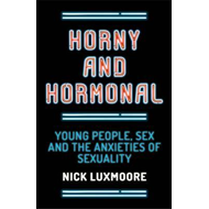 Horny and Hormonal (BOK)