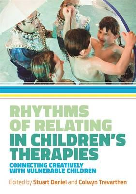 Rhythms of Relating in Children's Therapies (BOK)