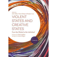 Violent States and Creative States (2 Volume Set) (BOK)