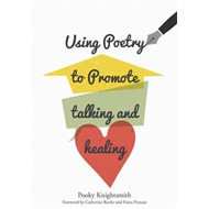Using Poetry to Promote Talking and Healing (BOK)