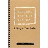 Autism, Anxiety and Me (BOK)