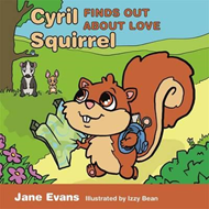 Cyril Squirrel Finds Out About Love (BOK)
