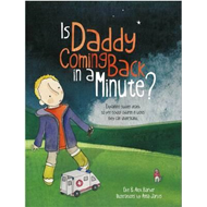 Is Daddy Coming Back in a Minute? (BOK)