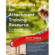 Foundations for Attachment Training Resource (BOK)