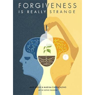 Forgiveness is Really Strange (BOK)