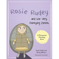 Rosie Rudey and the Very Annoying Parent (BOK)
