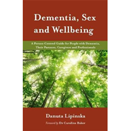 Dementia, Sex and Wellbeing (BOK)