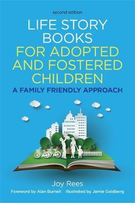 Life Story Books for Adopted and Fostered Children, Second E (BOK)
