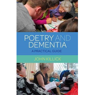 Poetry and Dementia (BOK)