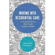 Moving into Residential Care (BOK)
