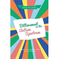 Bittersweet on the Autism Spectrum (BOK)