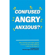 Confused, Angry, Anxious? (BOK)