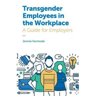 Transgender Employees in the Workplace (BOK)