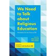 We Need to Talk about Religious Education (BOK)