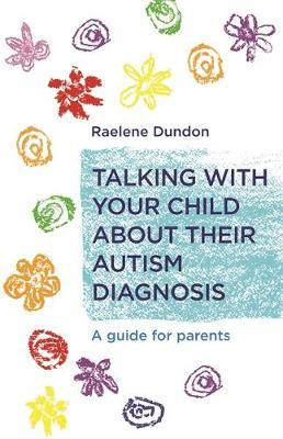 Talking with Your Child about Their Autism Diagnosis (BOK)
