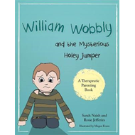 William Wobbly and the Mysterious Holey Jumper (BOK)