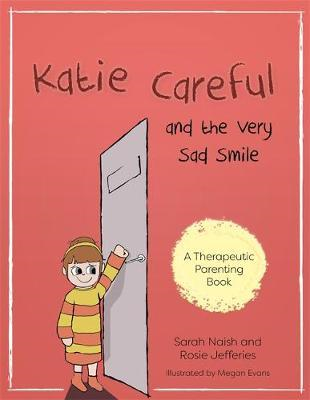 Katie Careful and the Very Sad Smile (BOK)