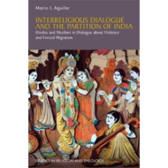 Interreligious Dialogue and the Partition of India (BOK)
