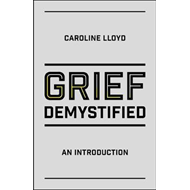 Grief Demystified (BOK)