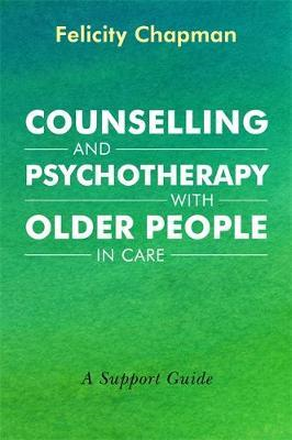 Counselling and Psychotherapy with Older People in Care (BOK)