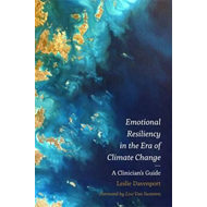 Emotional Resiliency in the Era of Climate Change (BOK)