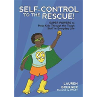 Self-Control to the Rescue! (BOK)