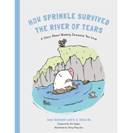 How Sprinkle the Pig Escaped the River of Tears (BOK)
