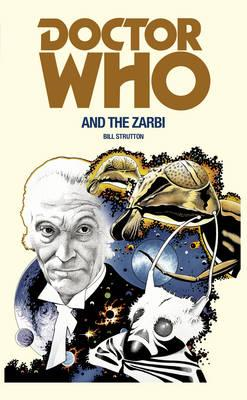 Doctor Who and the Zarbi (BOK)
