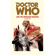 Doctor Who and the Dinosaur Invasion (BOK)