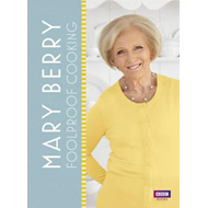 Mary Berry: Foolproof Cooking (BOK)