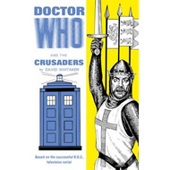 Doctor Who and the Crusaders (BOK)