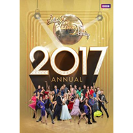 Official Strictly Come Dancing Annual 2017 (BOK)