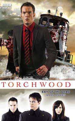 Torchwood: Bay of the Dead (BOK)
