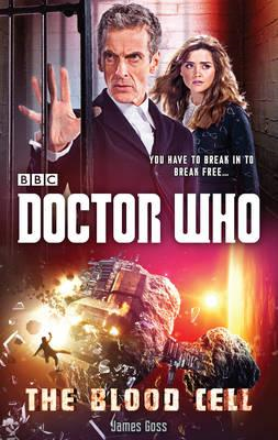 Doctor Who: The Blood Cell (12th Doctor novel) (BOK)