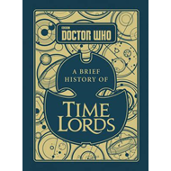 Doctor Who: A Brief History of Time Lords (BOK)