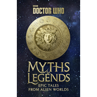 Doctor Who: Myths and Legends (BOK)