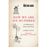Produktbilde for Doctor Who: Now We Are Six Hundred - A Collection of Time Lord Verse (BOK)