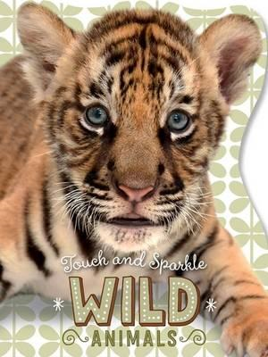 Touch and Sparkle Wild Animals (BOK)
