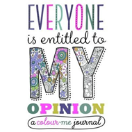 Everyone is Entitled to My Opinion (BOK)