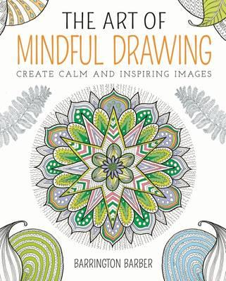 Art of Mindful Drawing (BOK)
