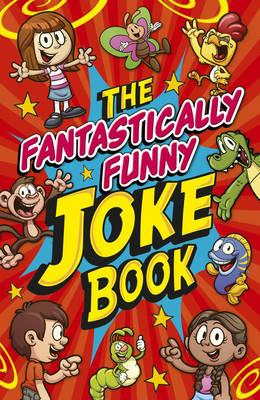 Fantastically Funny Knock Knock Jokes Book (BOK)