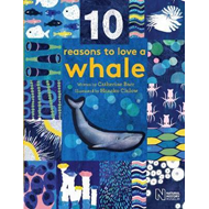 10 Reasons to Love a... Whale (BOK)