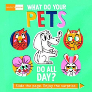 Magic Windows: What Do Your Pets Do All Day? (BOK)