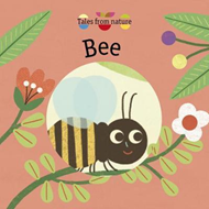 Tales From Nature: Bee (BOK)