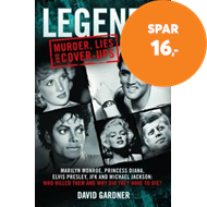 Produktbilde for Legends: Murder, Lies and Cover-Ups - Marilyn Monroe, Princess Diana, Elvis Presley, JFK and Michael (BOK)