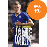 Produktbilde for Jamie Vardy, The Boy From Nowhere - The Boy from Nowhere - The True Story of the Genius Behind Leice (BOK)