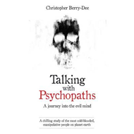 Talking with Psychopaths (BOK)