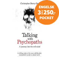 Produktbilde for Talking With Psychopaths and Savages - A journey into the evil mind - A chilling study of the most c (BOK)